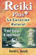 Reiki plus. La curación natural