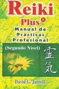 Reiki plus. Manual de prácticas profesional
