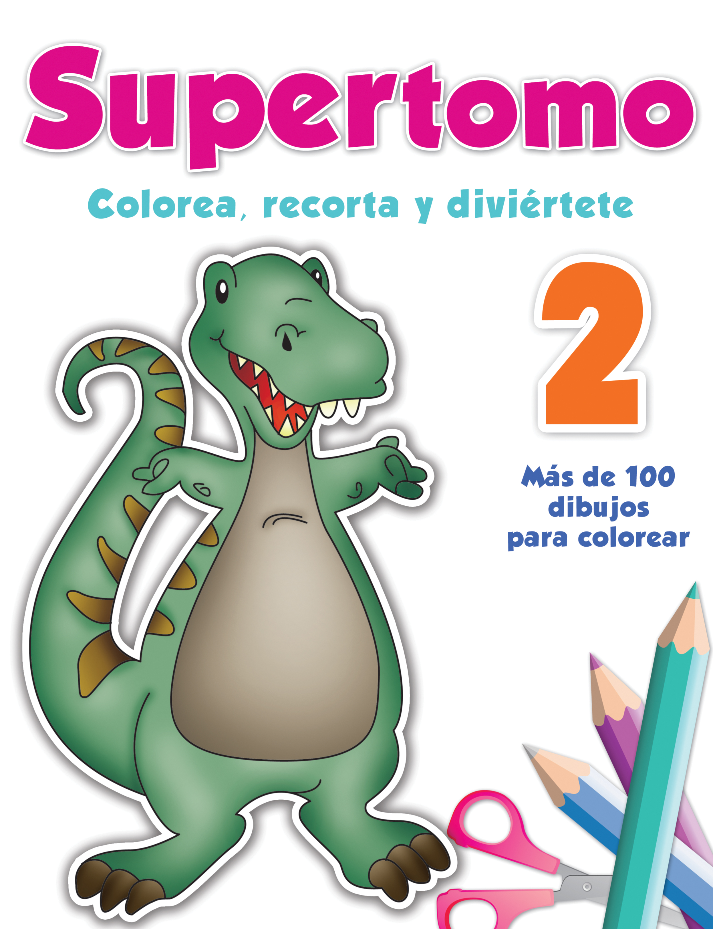 Supertomo 2. Colorea, recorta y diviértete