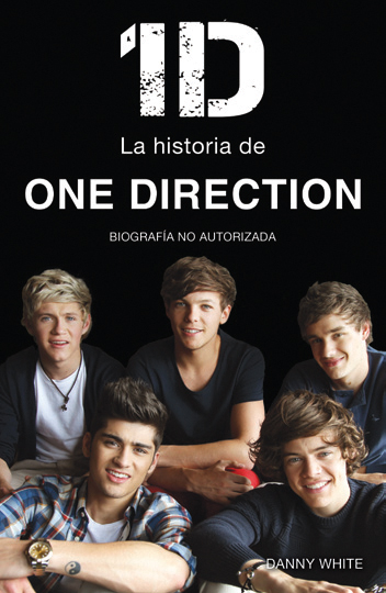 1D. La historia de One Direction